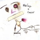 Marriage + Cancer - self-titled