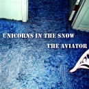 Unicorns in the Snow - The Aviator